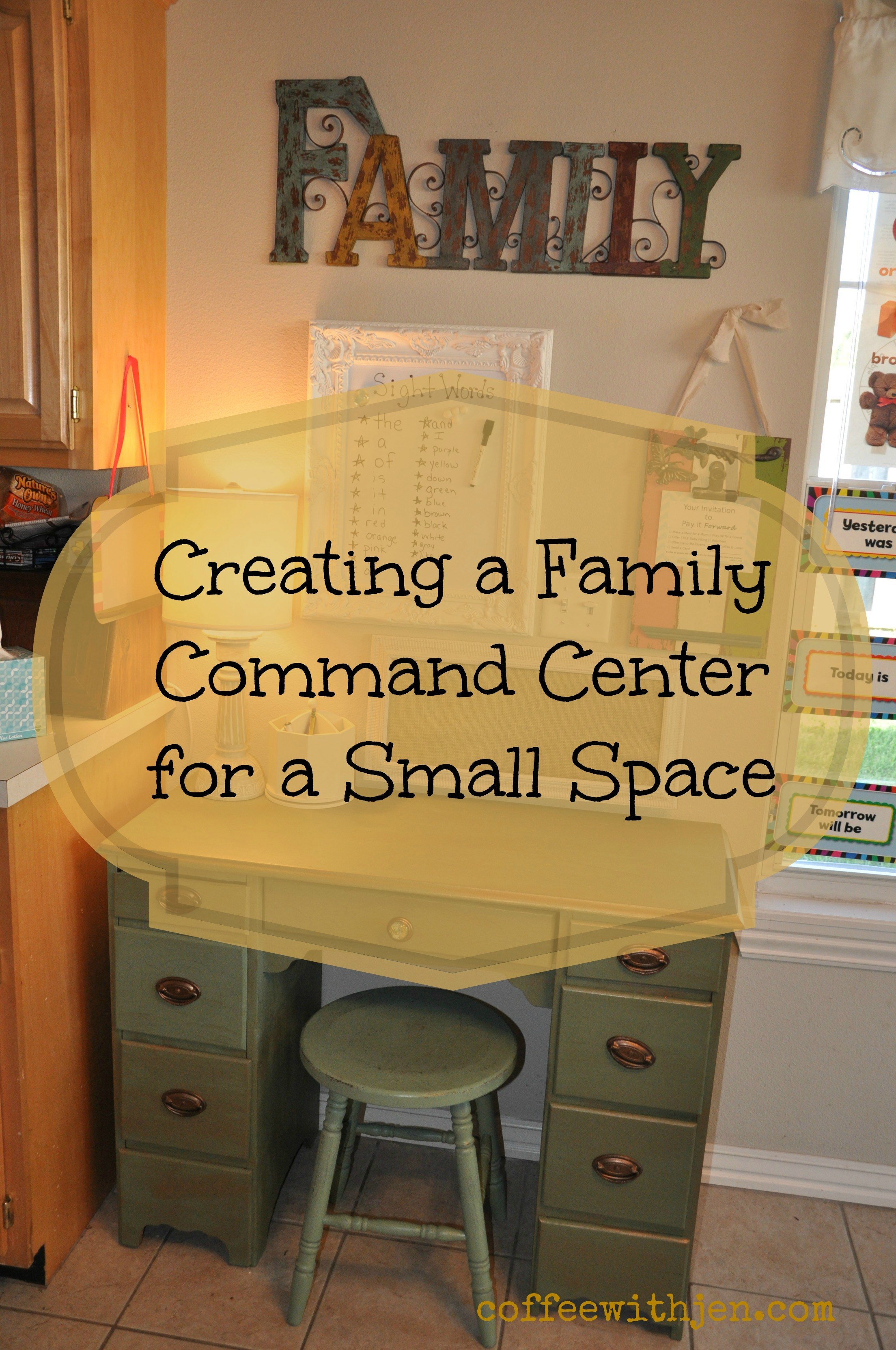 Creating A Family Command Center Coffeewithjen