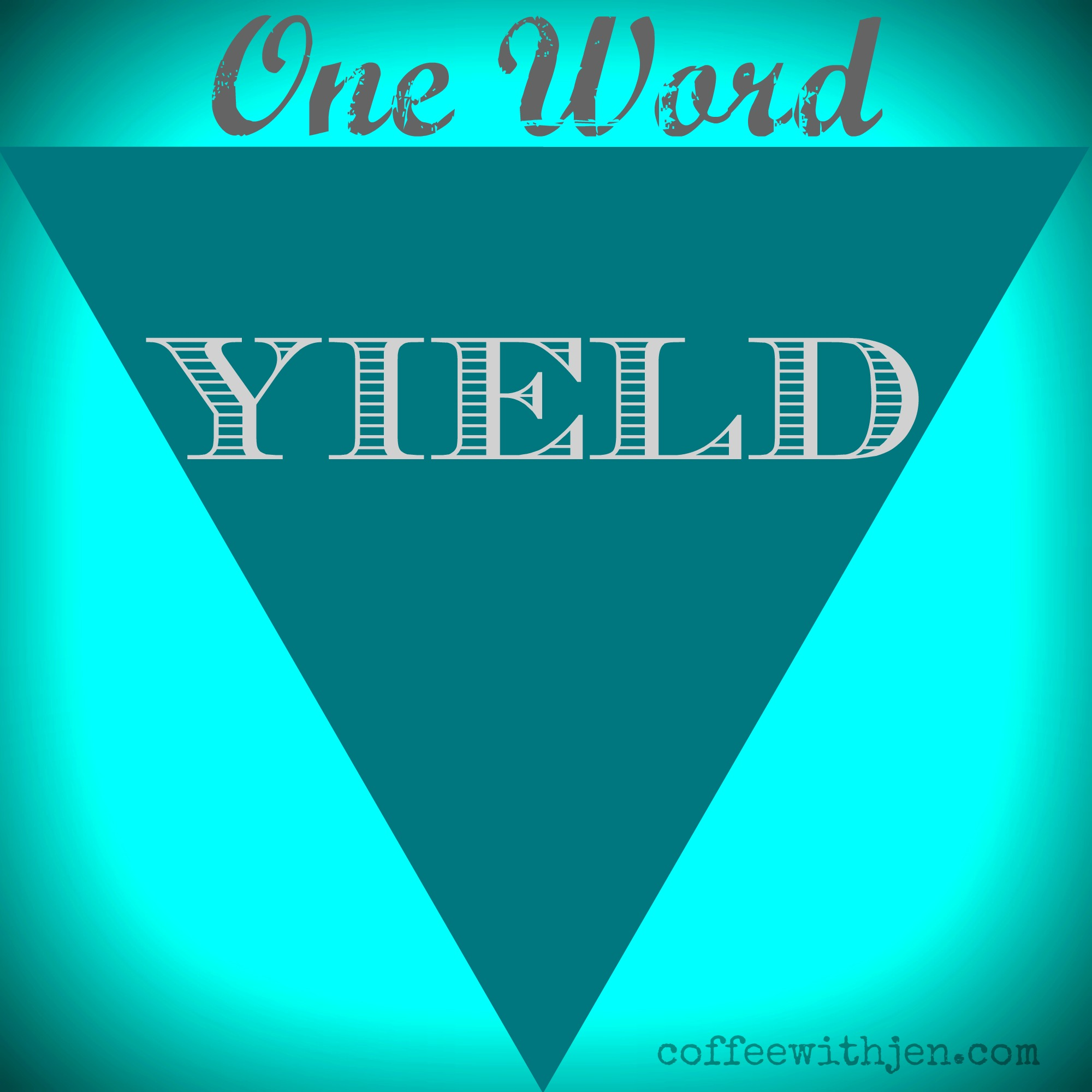 oneword2015yield
