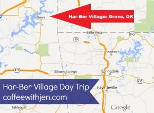 NWA Day Trips.  Har-Ber Village: Grove, OK.